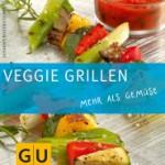 Veggie Grillen – Grillen für und mit Vegetarier