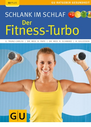 Schlank im Schlaf Fitness Turbo