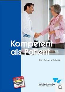 Kompetent als Patient © Techniker Krankenkasse