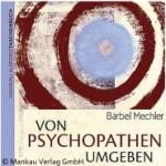 Buch-Rezension: Von Psychopathen umgeben