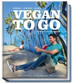 Vegan to Go von Attila Hildmann
