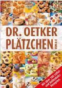 Plätzchen von A-Z: Mit über 100 Löffel- und Rollenkeksrezepten von Dr. Oetker