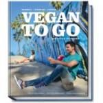 Vegan to Go: schnelle leckere vegane Rezepte