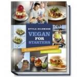 Neu: Vegan for Starters von Attila Hildmann