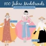 100 Jahre Mode – welcher Typ bist Du?