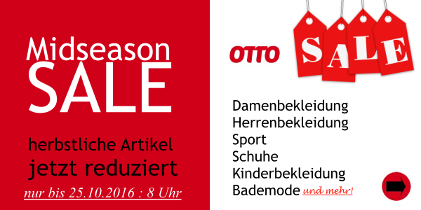 Midseason Sale bis 25.10.16 Otto