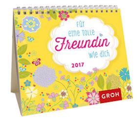 Für eine tolle Freundin wie dich 2017 / Kalender - Mini-Kalender
