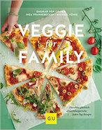 Veggie for Family: Fleischlos glücklich: abwechslungsreiche Jeden-Tag-Rezepte von Dagmar von Cramm, Inga Pfannebecker und Michael König