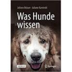 Was Hunde wissen  – spannendes Buch für Hundebesitzer