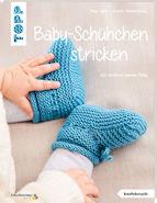 Baby-Schühchen stricken – für wirklich warme Füße